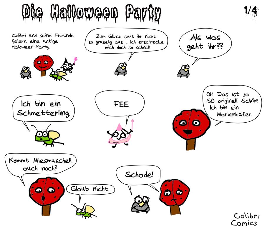 halloween - colibri geht also als vampir. Aha. Baumi als Marienkäfer, Gecko als Schmetterling und Prisma? Als Fee.