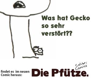 pfütze_teaser_geckoverstört